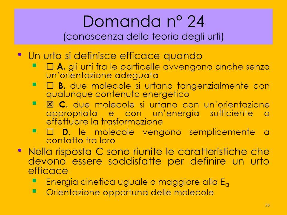 Domanda n° 24 (conoscenza della teoria degli urti)