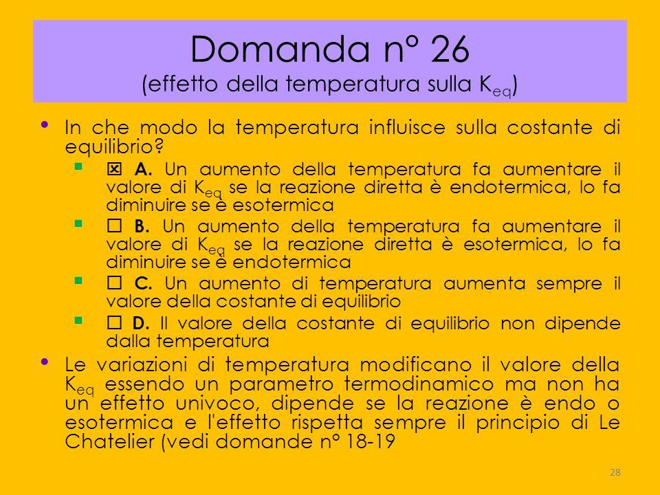 Domanda n° 26 (effetto della temperatura sulla Keq)