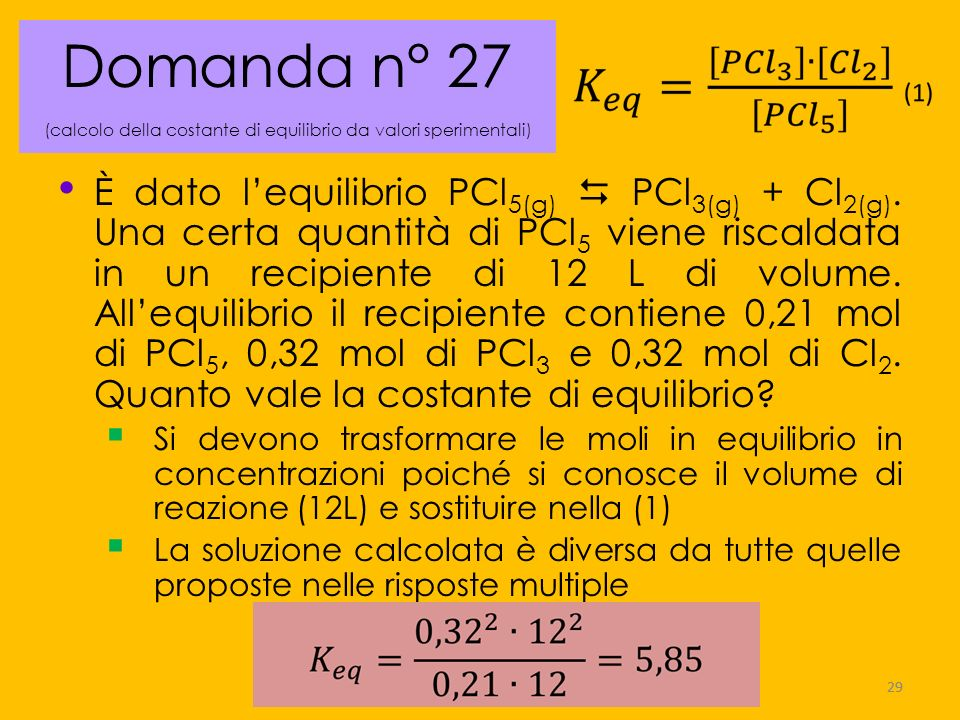 Domanda n° 27 (calcolo della costante di equilibrio da valori sperimentali)