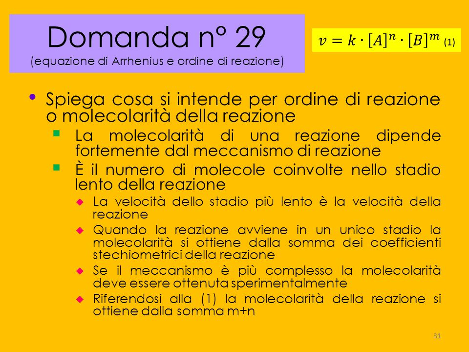 Domanda n° 29 (equazione di Arrhenius e ordine di reazione)