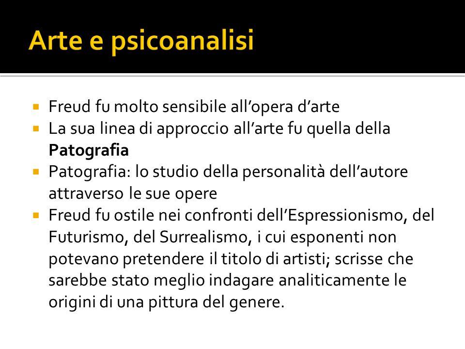 Arte e psicoanalisi Freud fu molto sensibile all'opera d'arte