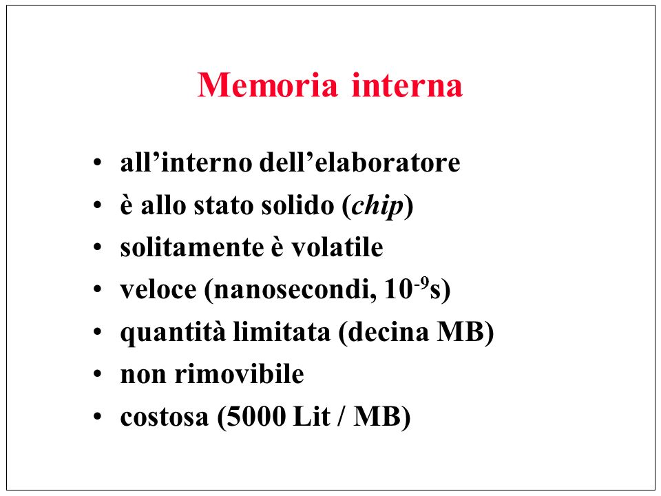 Memoria interna all'interno dell'elaboratore
