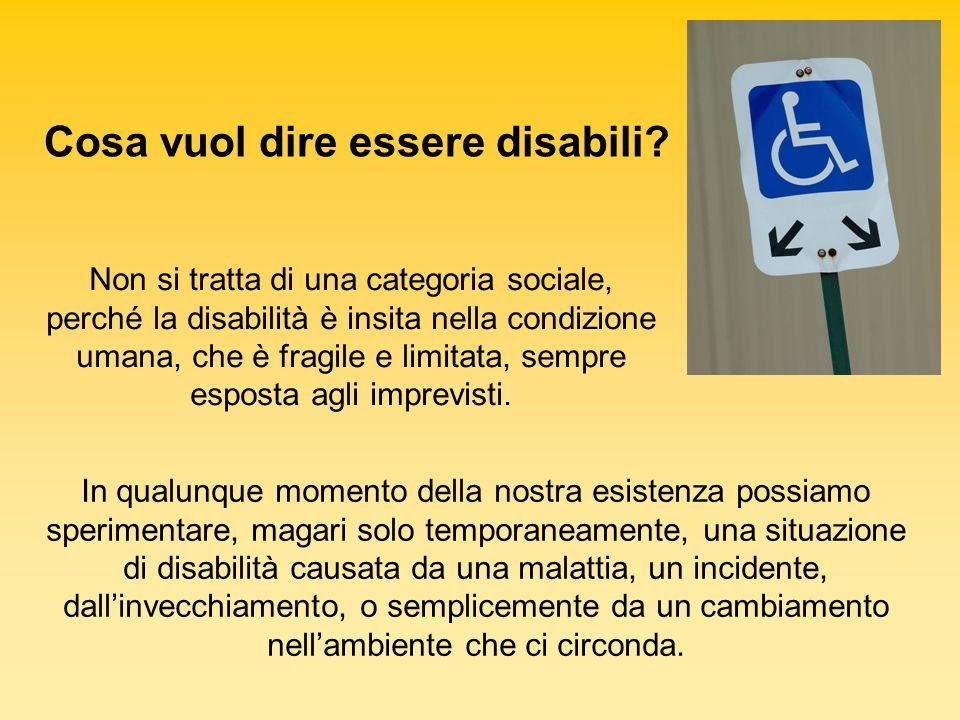 Cosa vuol dire essere disabili