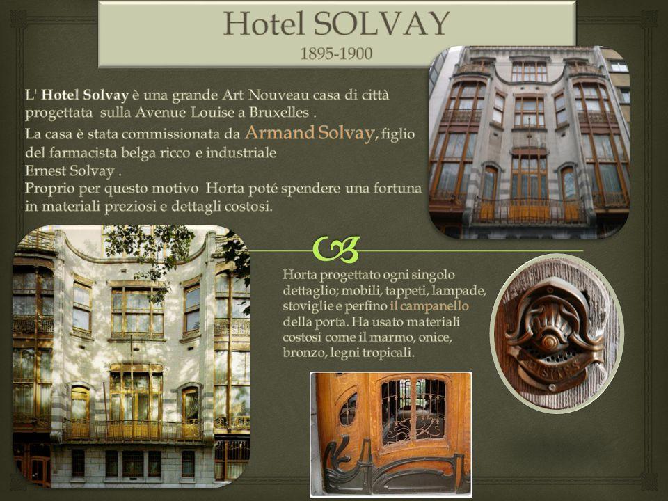 Hotel SOLVAY 1895-1900. L Hotel Solvay è una grande Art Nouveau casa di città progettata sulla Avenue Louise a Bruxelles .