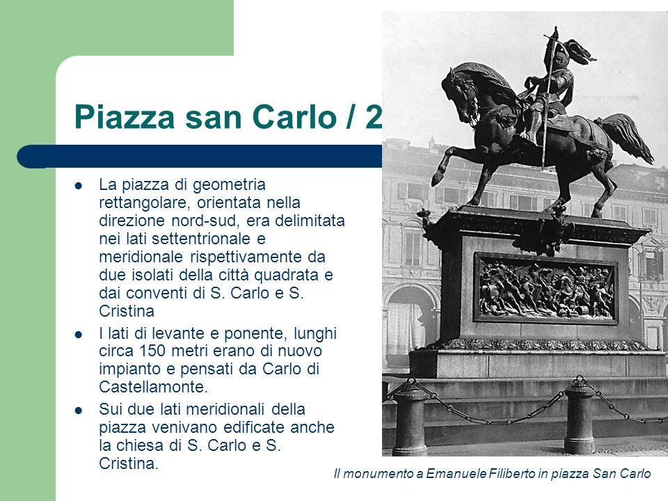 Piazza san Carlo / 2