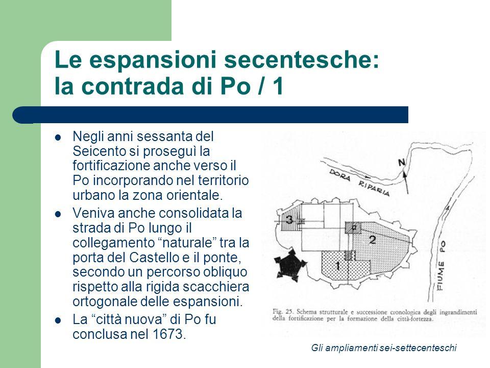 Le espansioni secentesche: la contrada di Po / 1