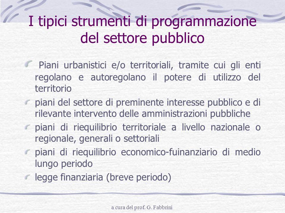 I tipici strumenti di programmazione del settore pubblico