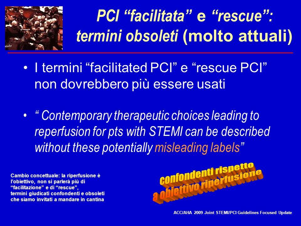 PCI facilitata e rescue : termini obsoleti (molto attuali)