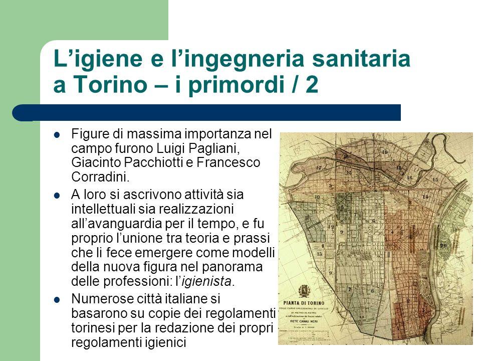 L'igiene e l'ingegneria sanitaria a Torino – i primordi / 2