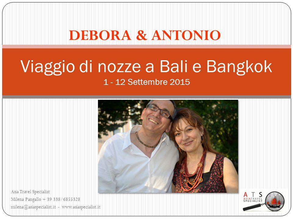 Viaggio di nozze a Bali e Bangkok 1 - 12 Settembre 2015