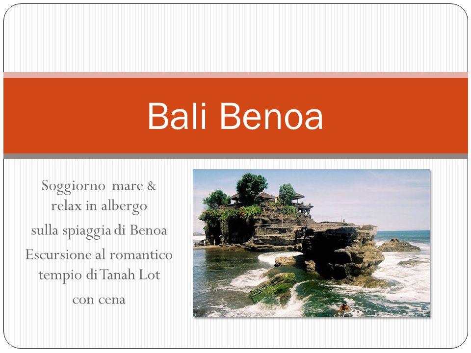 Bali Benoa Soggiorno mare & relax in albergo sulla spiaggia di Benoa