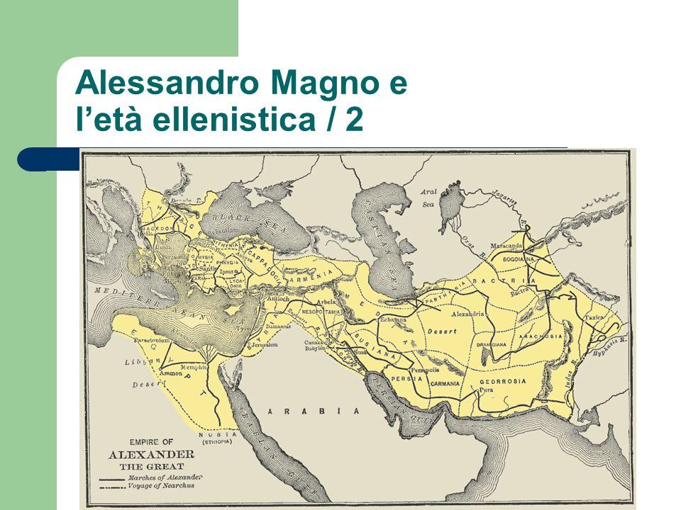 Alessandro Magno e l'età ellenistica / 2