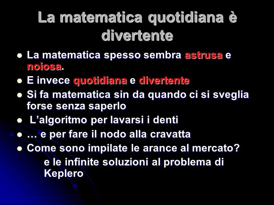 La matematica quotidiana è divertente