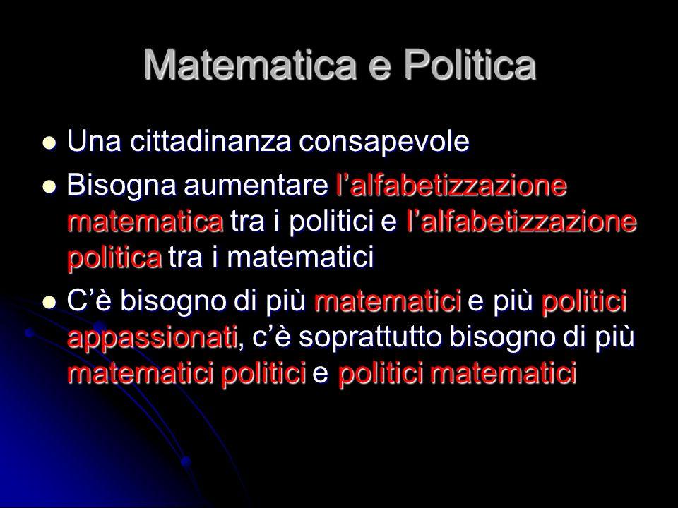 Matematica e Politica Una cittadinanza consapevole