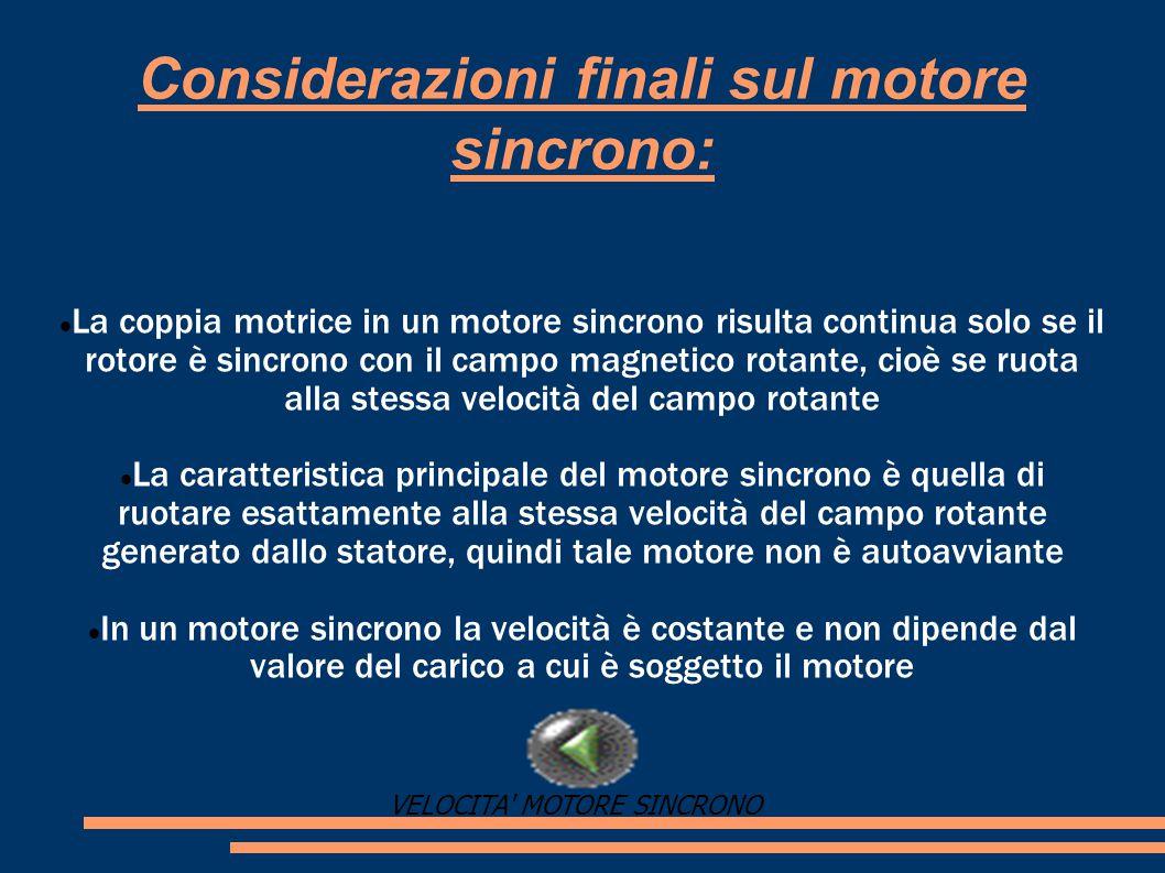 Considerazioni finali sul motore sincrono: