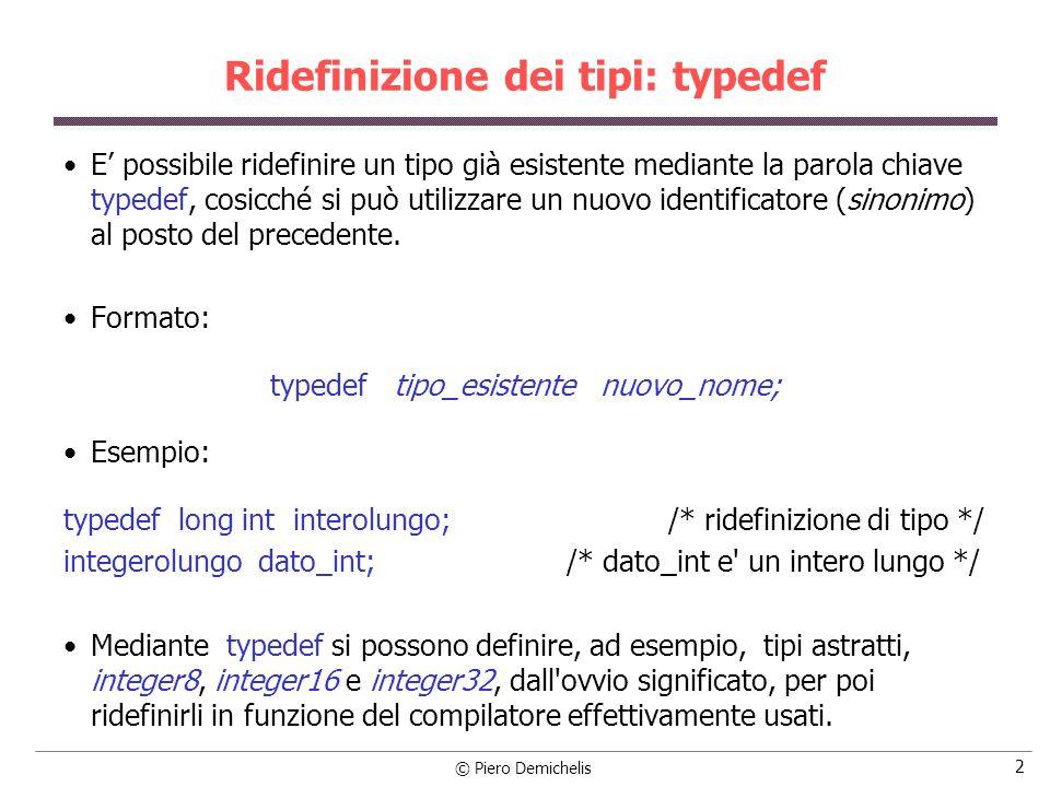 Ridefinizione dei tipi: typedef