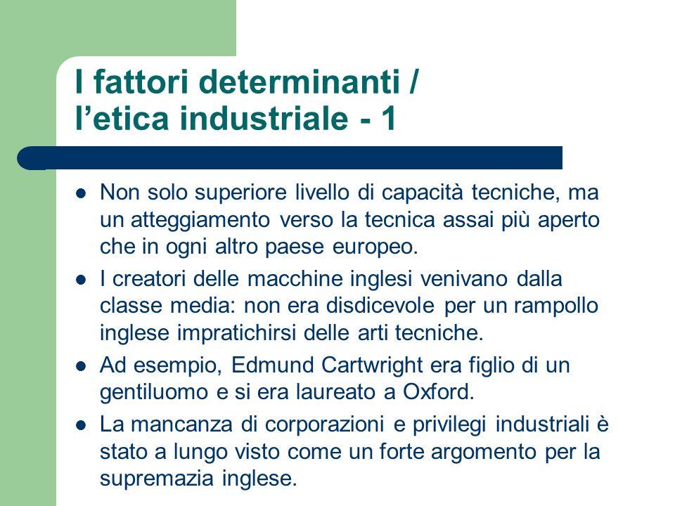 I fattori determinanti / l'etica industriale - 1