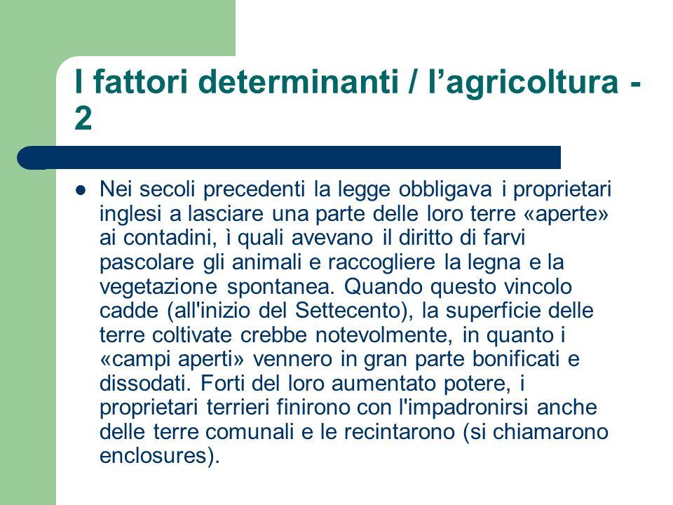 I fattori determinanti / l'agricoltura - 2