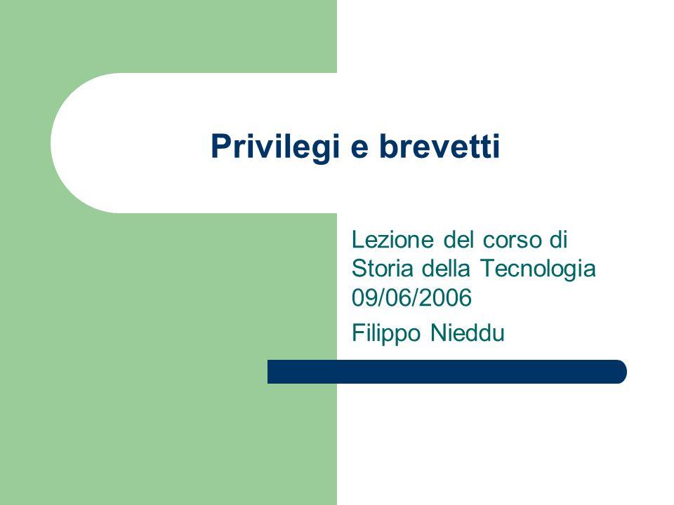 Lezione del corso di Storia della Tecnologia 09/06/2006 Filippo Nieddu