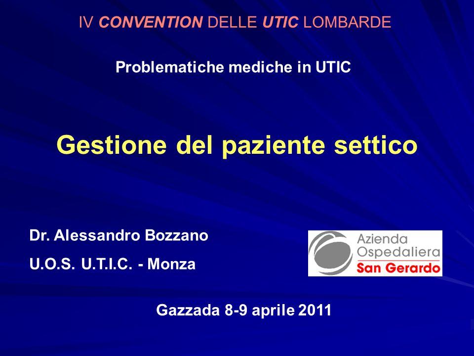 Problematiche mediche in UTIC Gestione del paziente settico