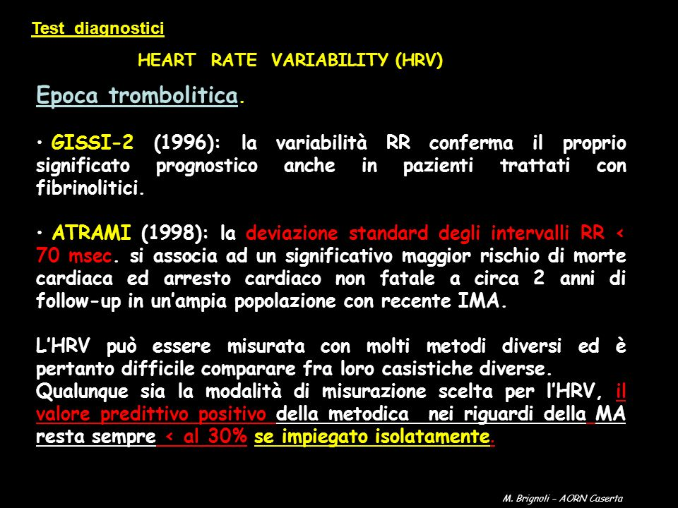 Test diagnostici HEART RATE VARIABILITY (HRV) Epoca trombolitica.