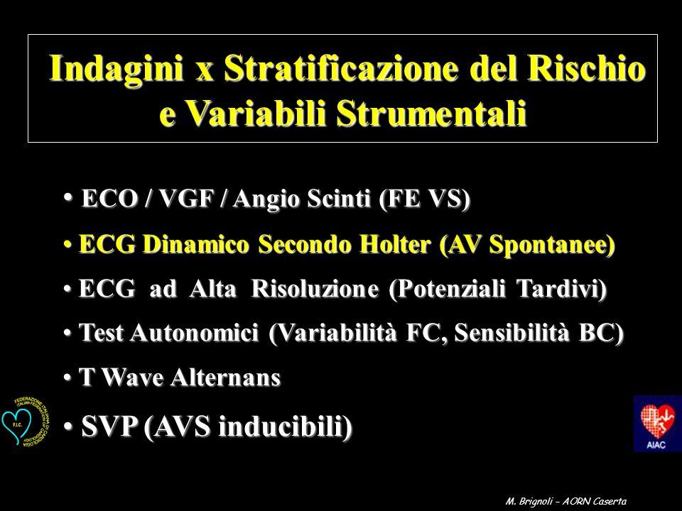 Indagini x Stratificazione del Rischio e Variabili Strumentali