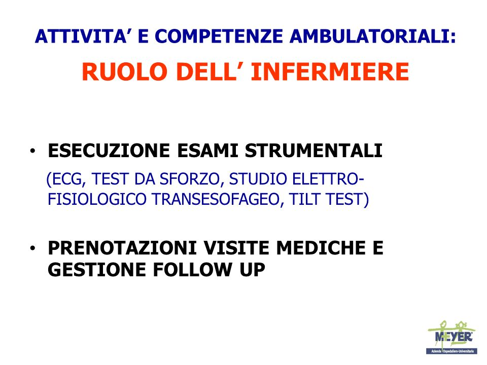 ATTIVITA' E COMPETENZE AMBULATORIALI: RUOLO DELL' INFERMIERE