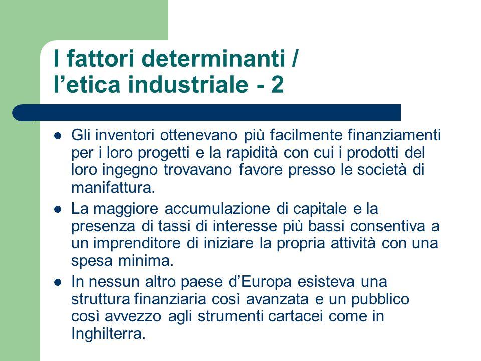I fattori determinanti / l'etica industriale - 2