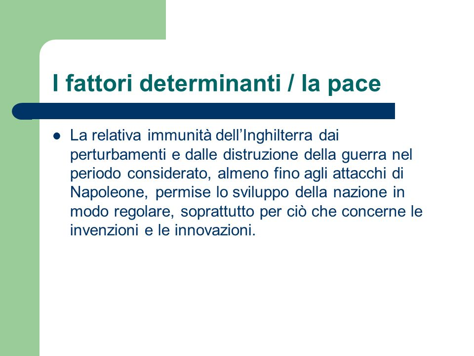 I fattori determinanti / la pace