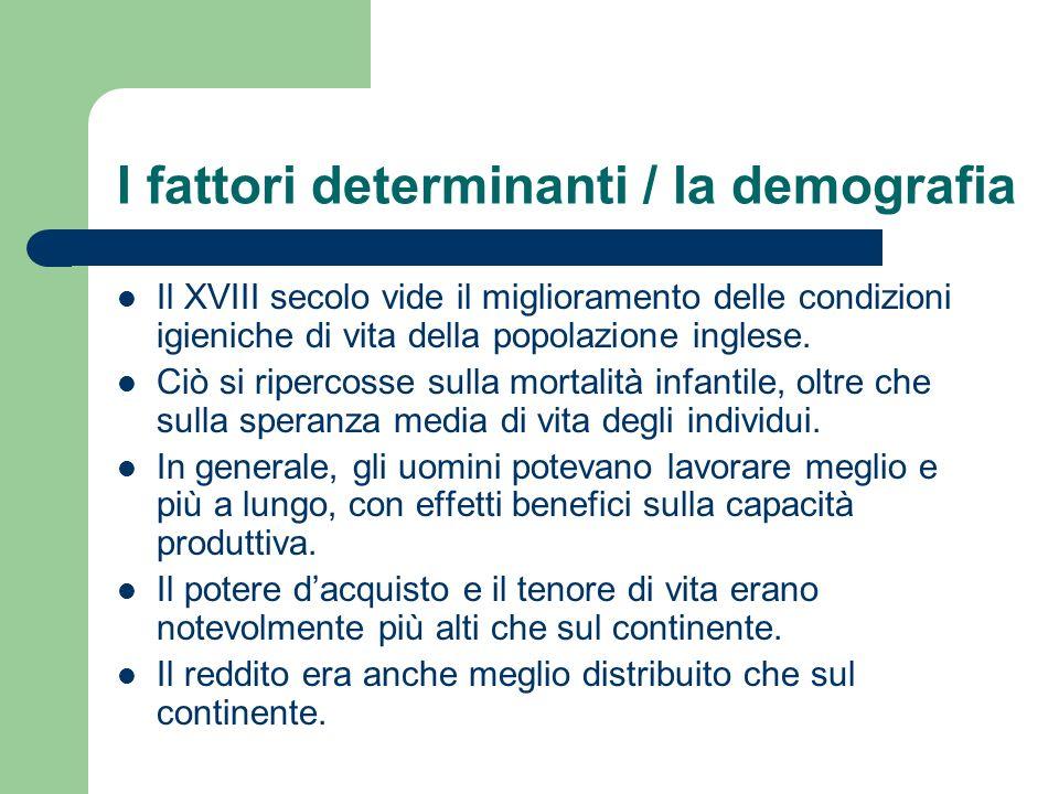 I fattori determinanti / la demografia
