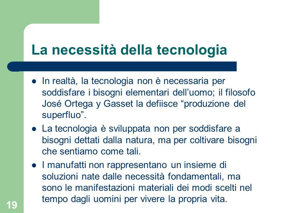 La necessità della tecnologia