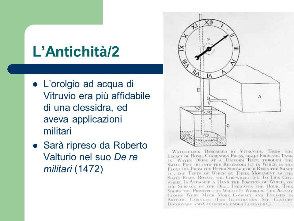 L'Antichità/2 L'orolgio ad acqua di Vitruvio era più affidabile di una clessidra, ed aveva applicazioni militari.