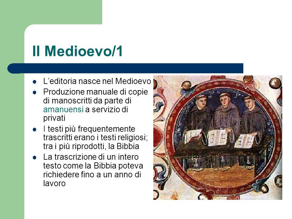 Il Medioevo/1 L'editoria nasce nel Medioevo