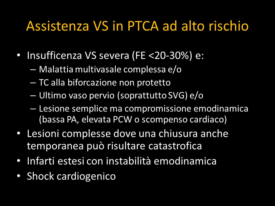 Assistenza VS in PTCA ad alto rischio