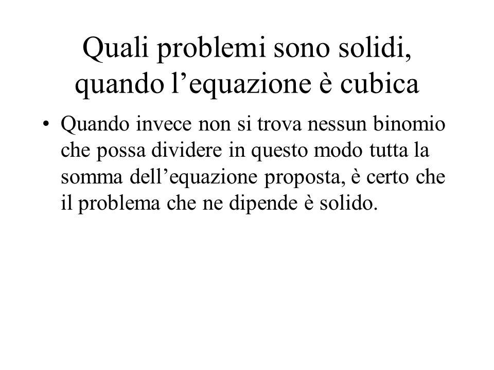 Quali problemi sono solidi, quando l'equazione è cubica