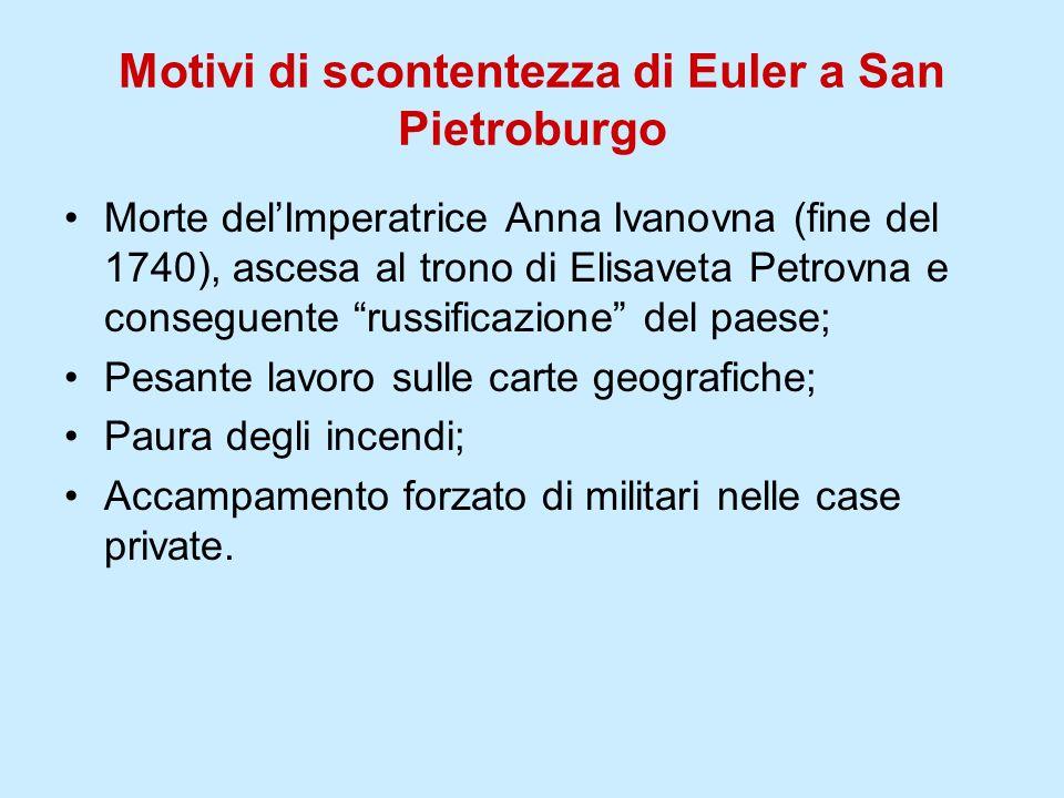 Motivi di scontentezza di Euler a San Pietroburgo