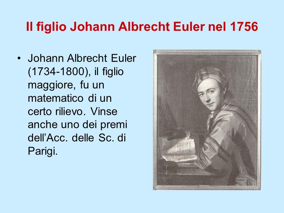 Il figlio Johann Albrecht Euler nel 1756