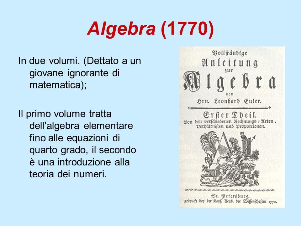 Algebra (1770) In due volumi. (Dettato a un giovane ignorante di matematica);