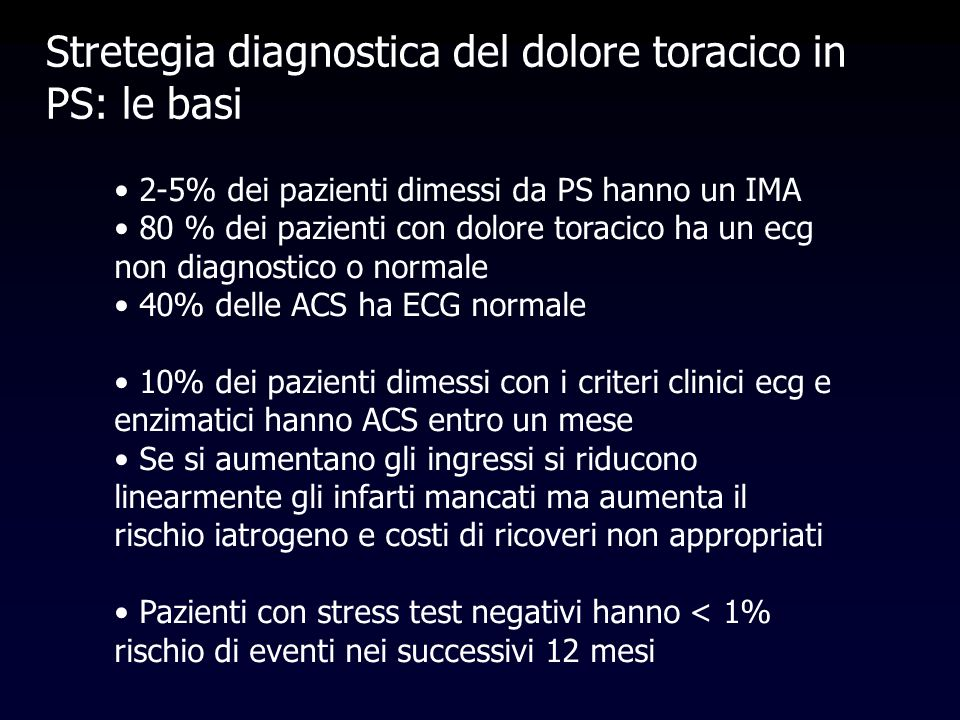 Stretegia diagnostica del dolore toracico in PS: le basi