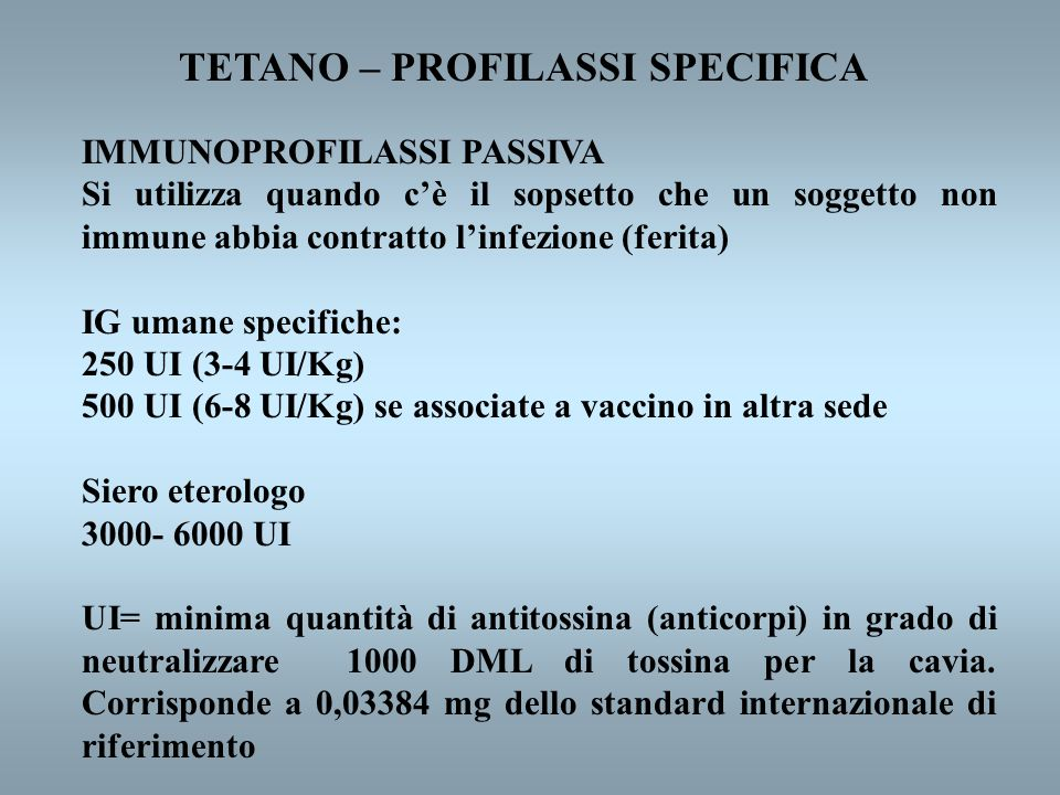 TETANO – PROFILASSI SPECIFICA