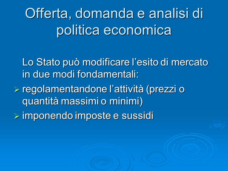 Offerta, domanda e analisi di politica economica