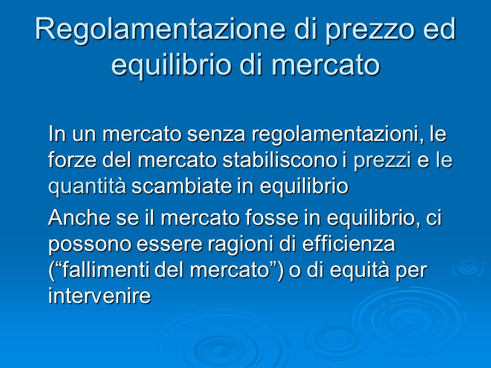 Regolamentazione di prezzo ed equilibrio di mercato