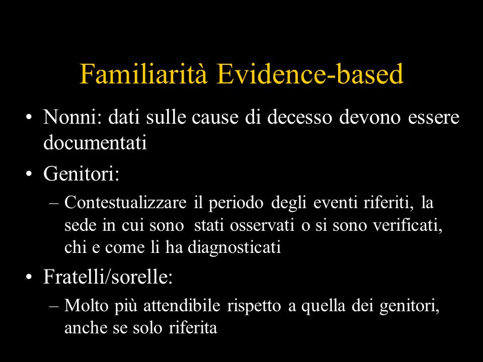 Familiarità Evidence-based