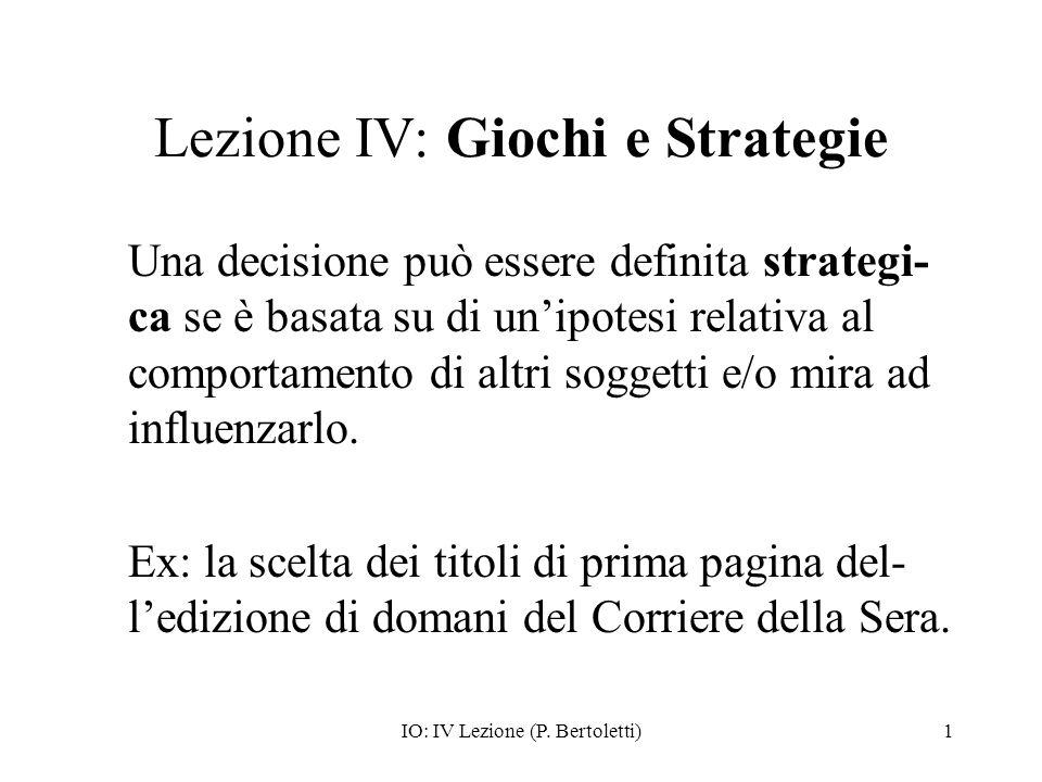 Lezione IV: Giochi e Strategie