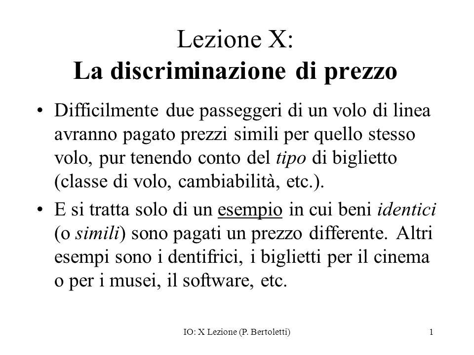 Lezione X: La discriminazione di prezzo