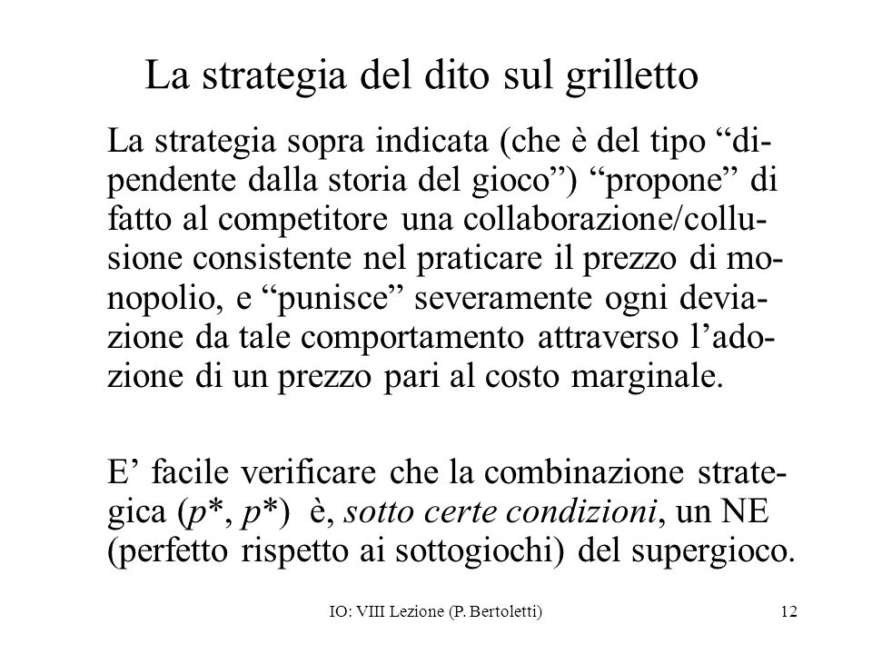 La strategia del dito sul grilletto