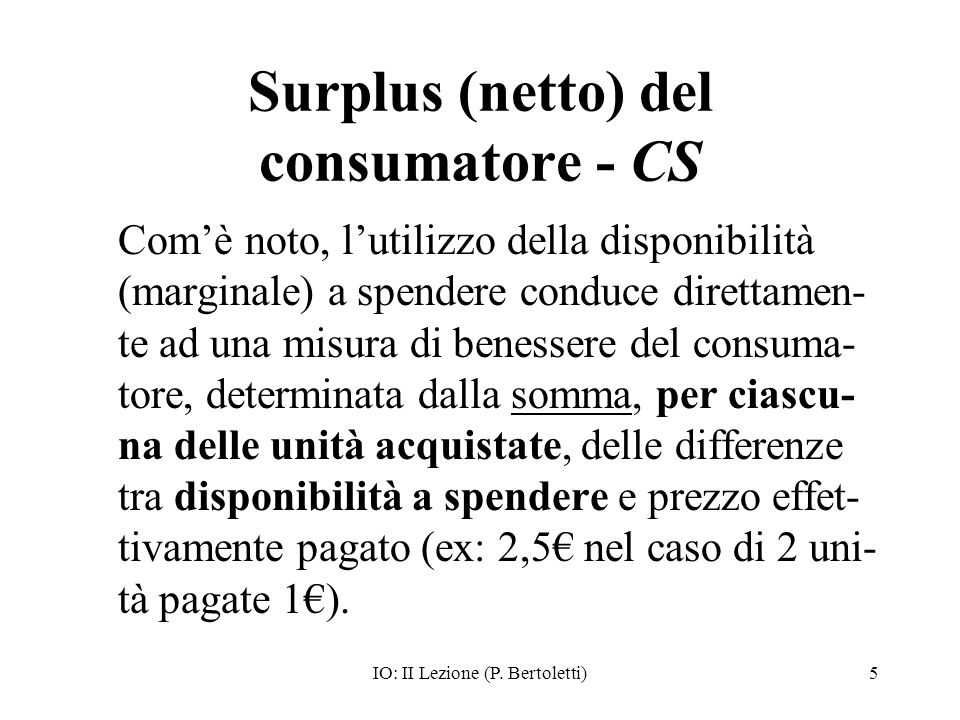 Surplus (netto) del consumatore - CS