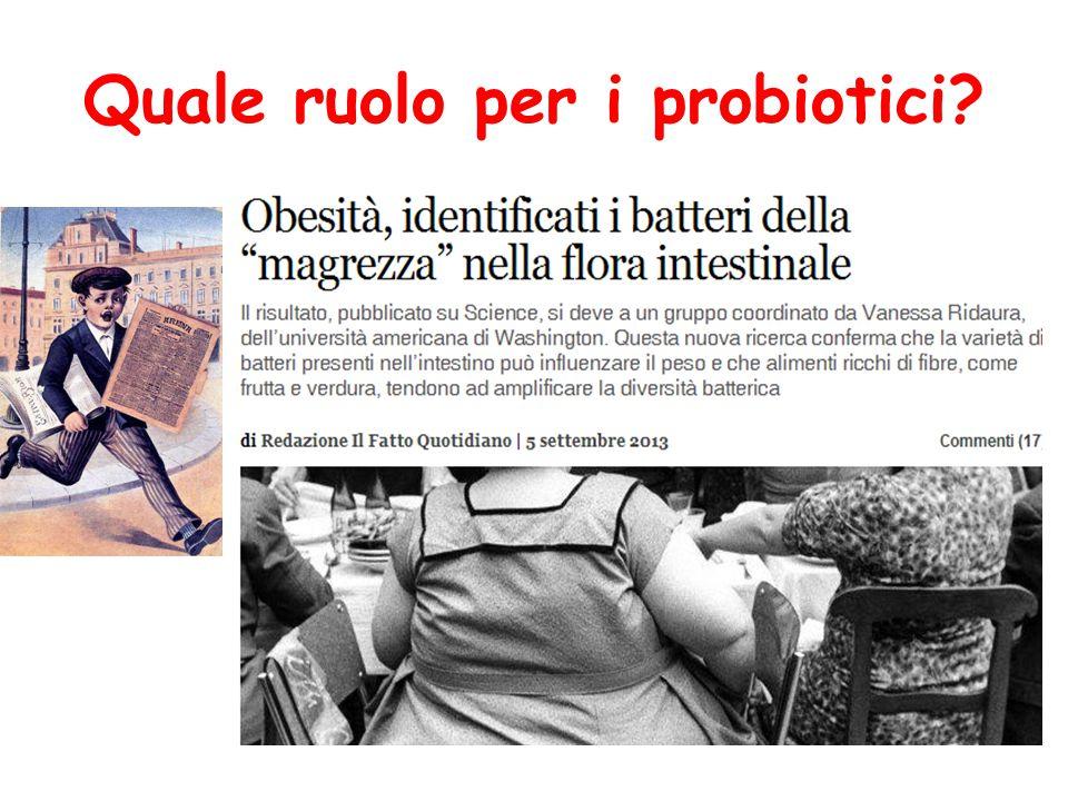 Quale ruolo per i probiotici