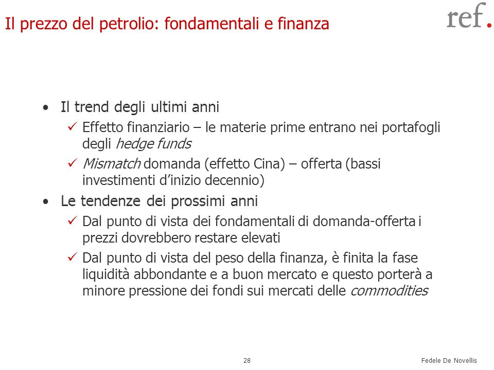 Il prezzo del petrolio: fondamentali e finanza