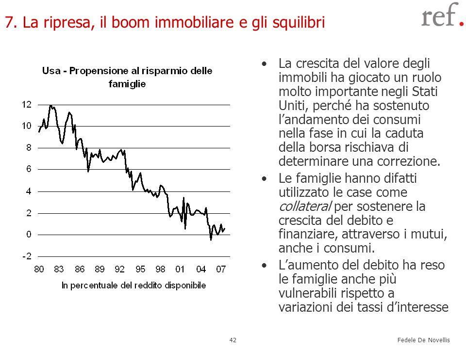 7. La ripresa, il boom immobiliare e gli squilibri